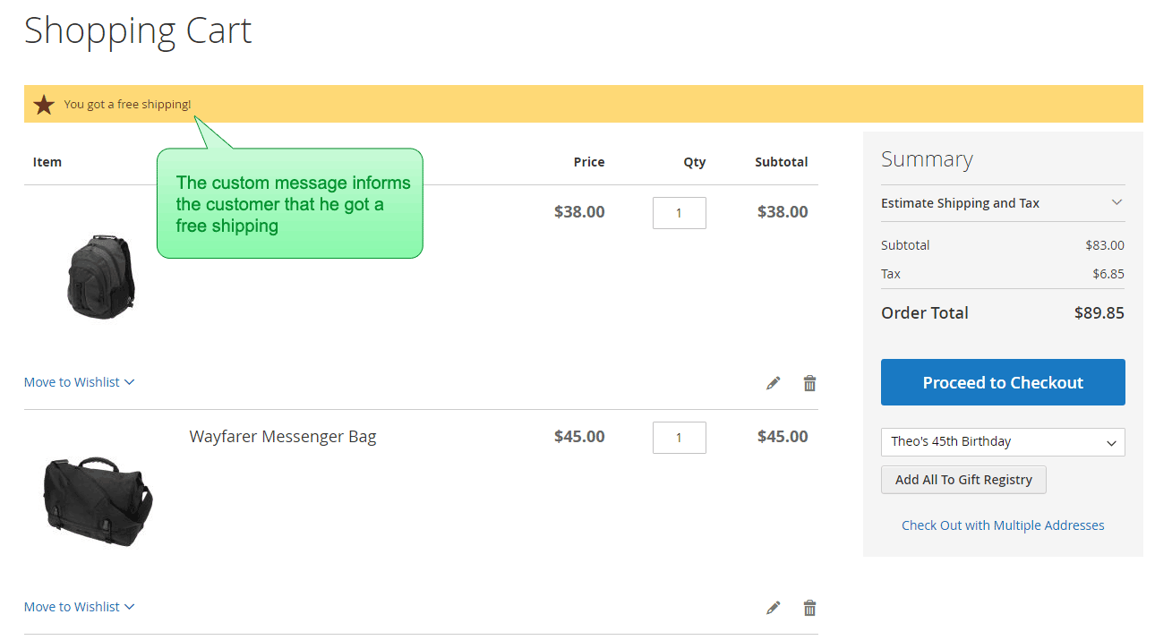 A custom message is displayed in the cart, telling customer that he got a free shipping