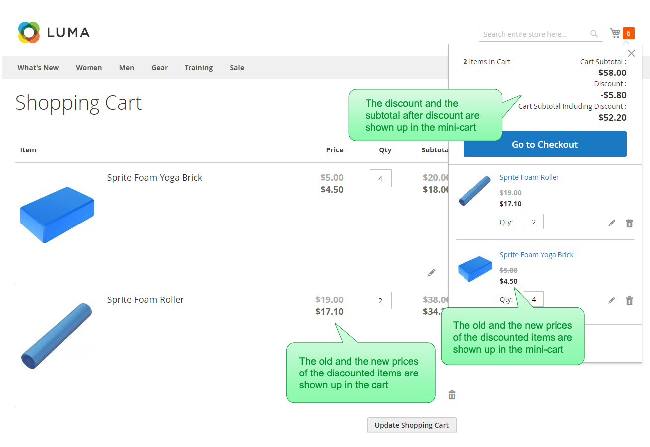 The old item prices and the new ones are displayed in the mini-cart and the cart. The old prices are crossed. The mini-cart also displays the total discount field, and the subtotal including discount field.
